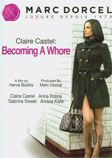 Claire Castel: Becoming A Whore poster